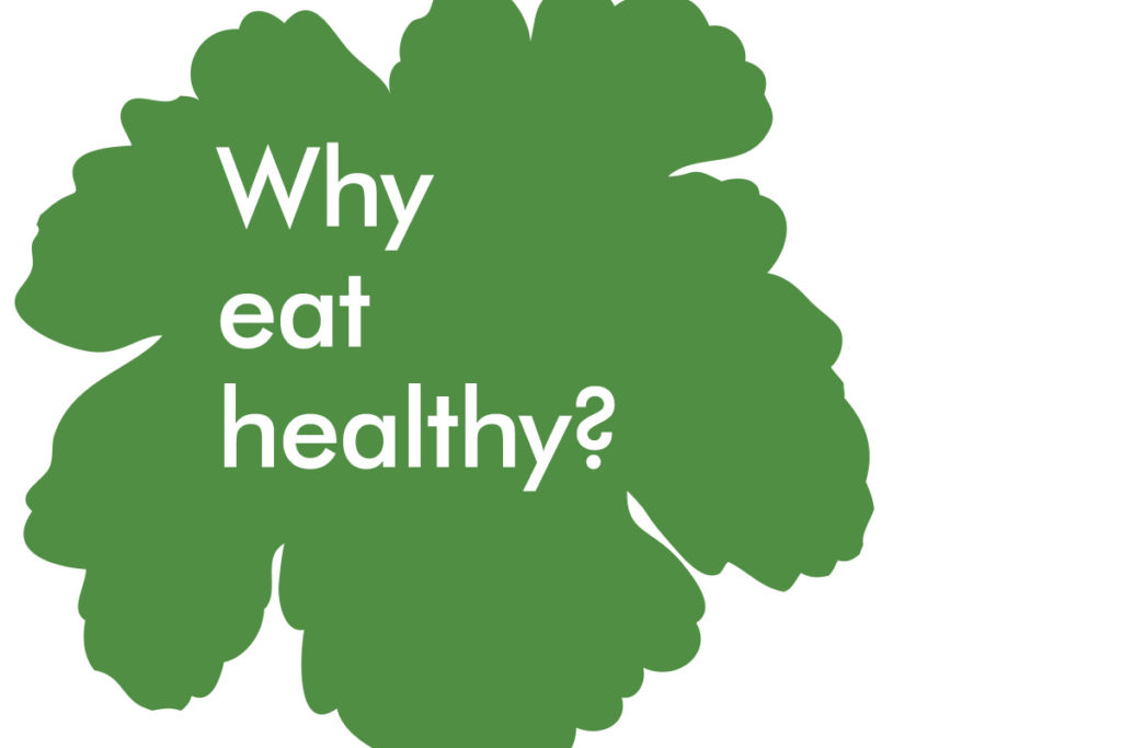 why eat healthy